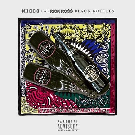 """Migos """"Black Bottles"""" (ft. Rick Ross)"""