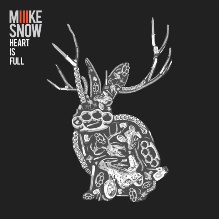"Miike Snow ""Heart Is Full"""