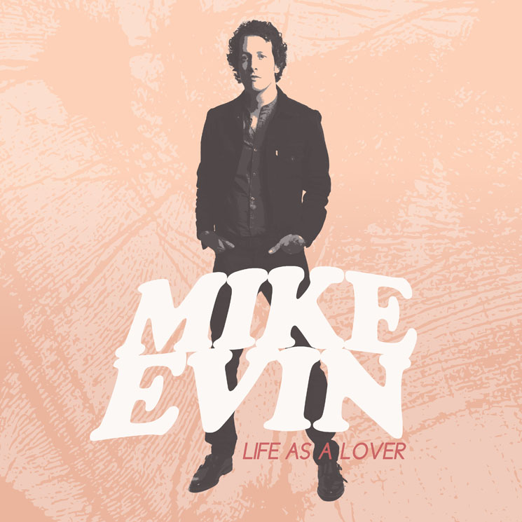 Mike Evin 'Life As a Lover' (album stream)