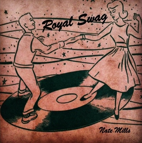 Nate Mills 'Royal Swag' (album stream)