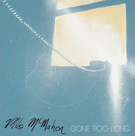 Milo McMahon 'Gone Too Long' (EP stream)