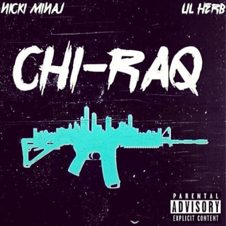 "Nicki Minaj ""Chi-Raq"" (ft. Lil Herb)"