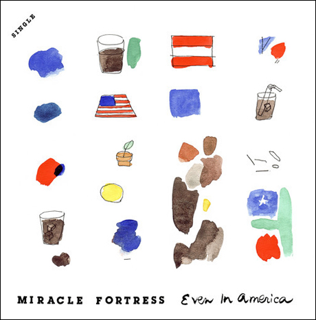 Miracle Fortress 'Even in America'