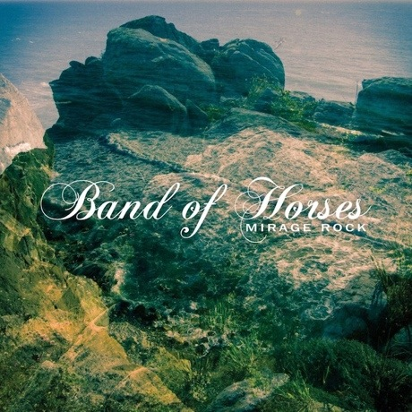 Band of Horses 'Mirage Rock' (album stream)