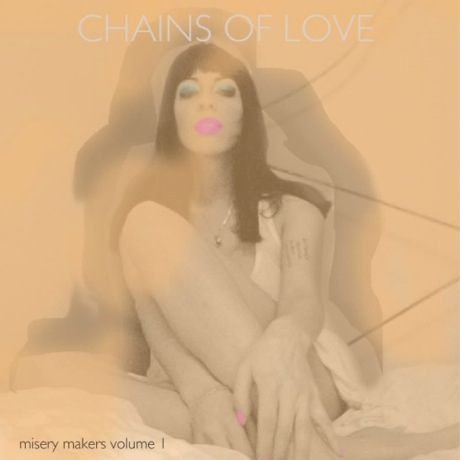 Chains of Love Detail 'Misery Makers Vol. 1' EP