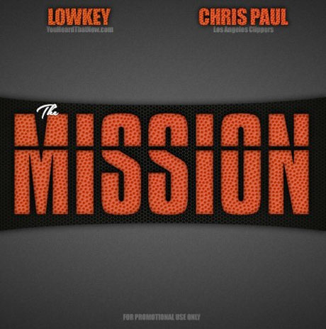 Chris Paul & LowKey 'The Mission' (mixtape)