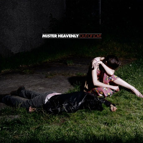 Mister Heavenly 'Out of Love' (album stream)
