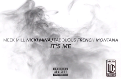 "Meek Mill ""It's Me"" (ft. Nicki Minaj, Fabolous and French Montana)"