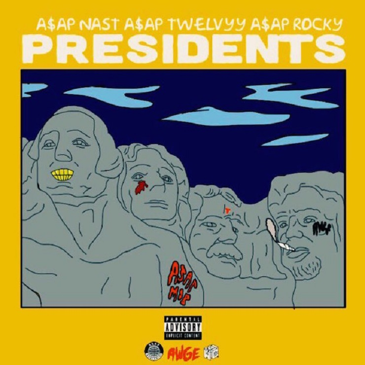 "A$AP Nast, A$AP Rocky and A$AP Twelvyy ""Presidents"""