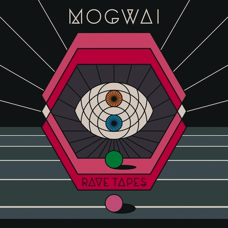 Mogwai 'Rave Tapes' (album stream)