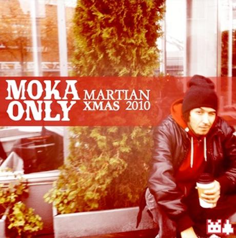 Moka Only <i>Martian XMAS 2010</i>