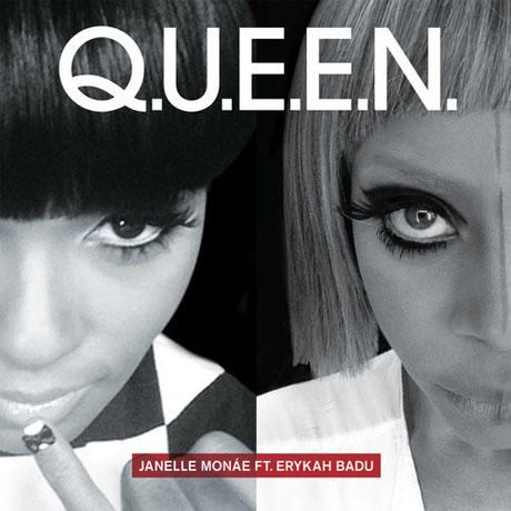 "Janelle Monáe ""Q.U.E.E.N."" (ft. Erykah Badu)"