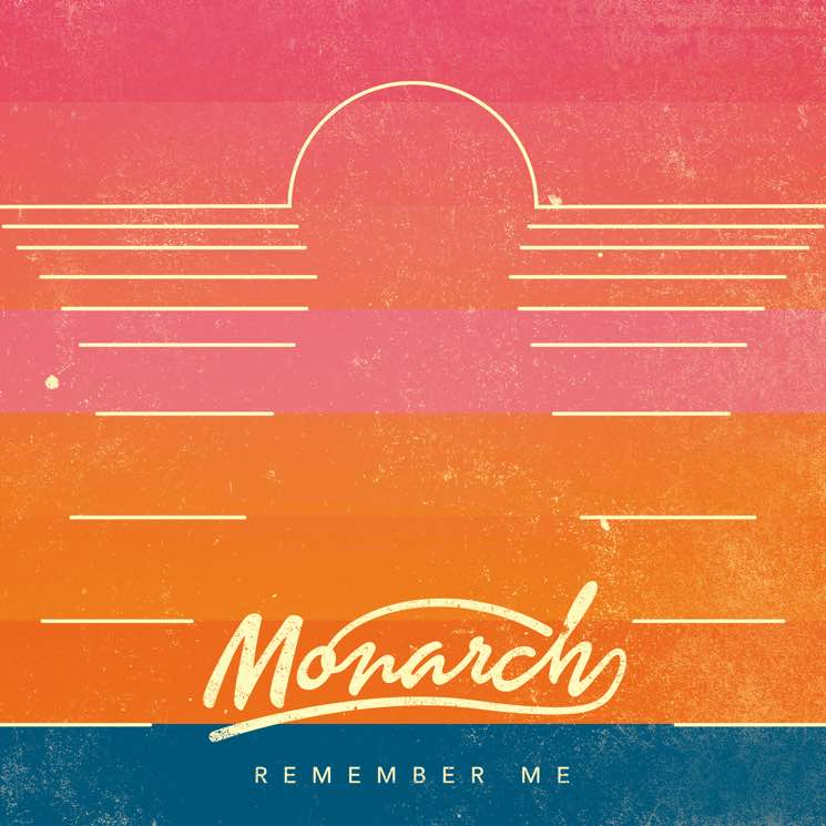 "Monarch ""Remember Me"""