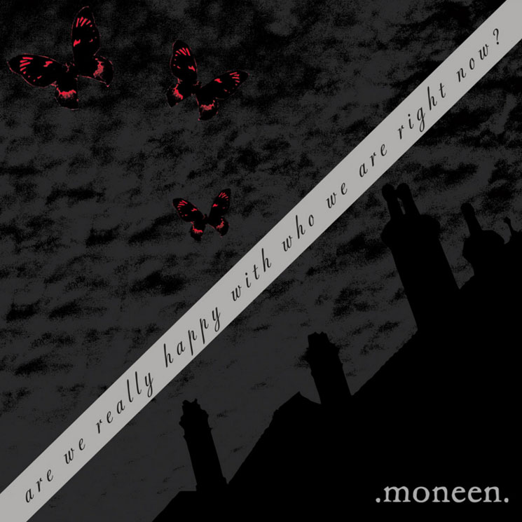 Moneen's 'Are We Really Happy with Who We Are Right Now?' Gets First Vinyl Pressing