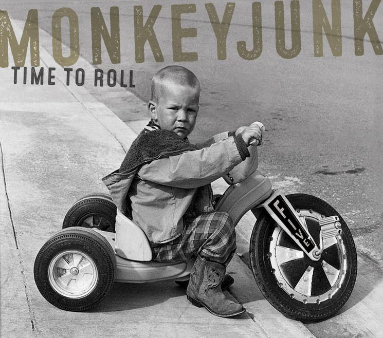 Monkeyjunk Time to Roll