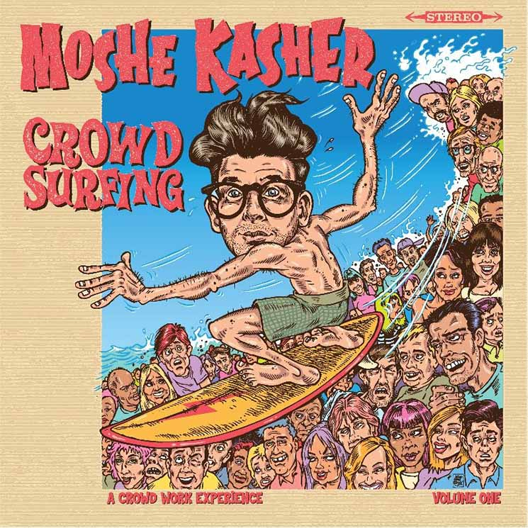 Moshe Kasher Crowd Surfing Vol. 1