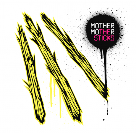 Mother Mother 'The Sticks' (album stream)