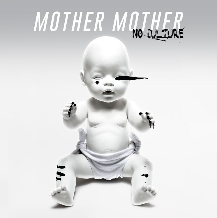 "Mother Mother Announce 'No Culture' LP, Premiere ""The Drugs"""