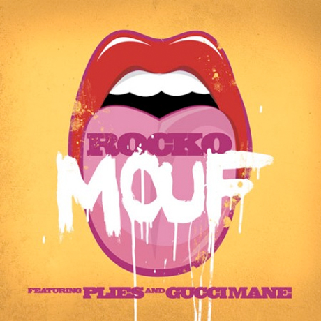 "Rocko ""Mouf"" (ft. Plies and Gucci Mane)"