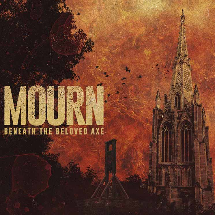 Mourn Beneath the Beloved Axe