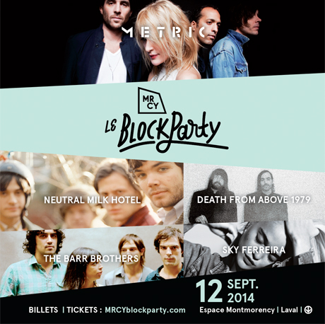 Neutral Milk Hotel, Death From Above 1979, Metric Set for Laval's MRCY Block Party