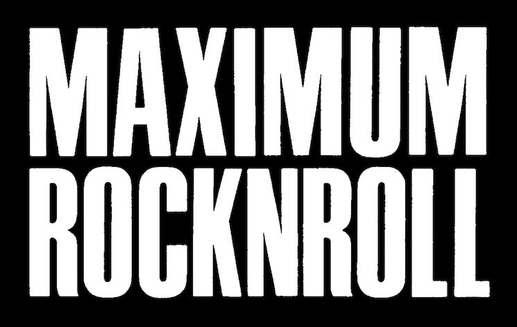 'Maximum Rocknroll' to Cease Print Publication After 37 Years