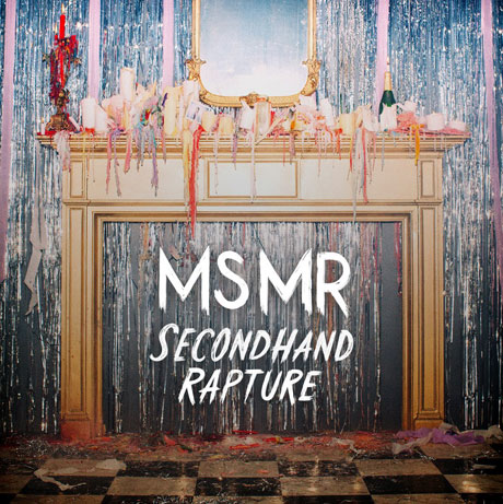 MS MR 'Secondhand Rapture' (album stream)