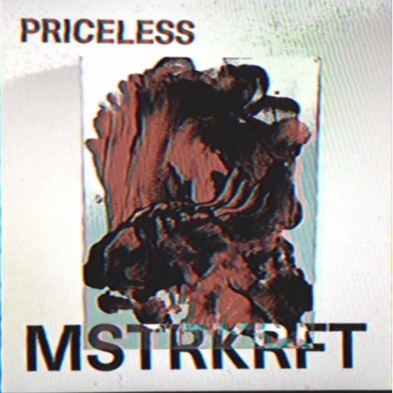 "MSTRKRFT ""Priceless"""