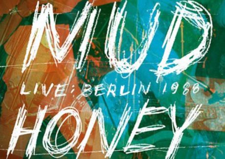 Mudhoney Live: Berlin 1988