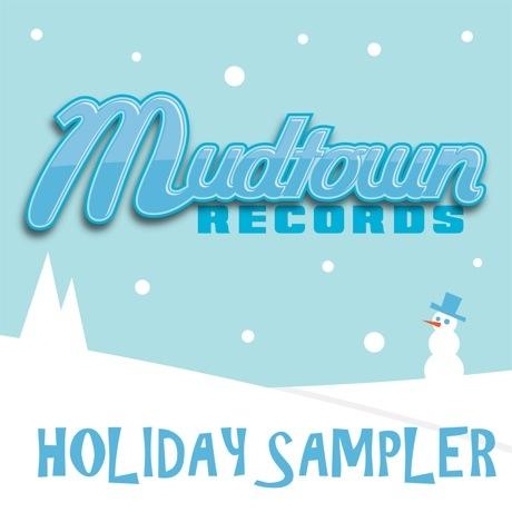 Various 'Mudtown Records Holiday Sampler'