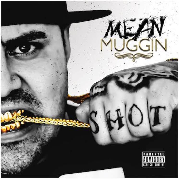 Mugg Shot 'Mean Muggin' (album stream)