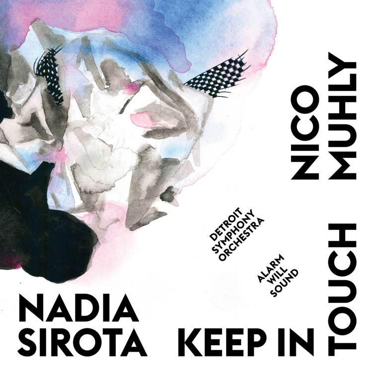 Nadia Sirota & Nico Muhly Keep in Touch