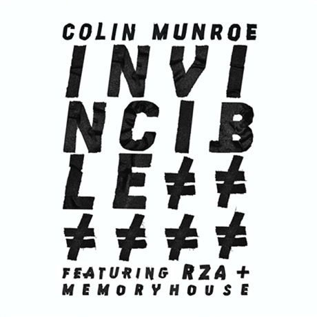"Colin Munroe ""Invincible"" (ft. RZA & Memoryhouse)"
