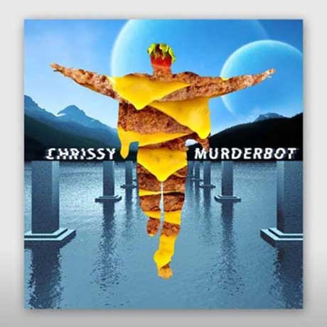 Chrissy Murderbot All Right