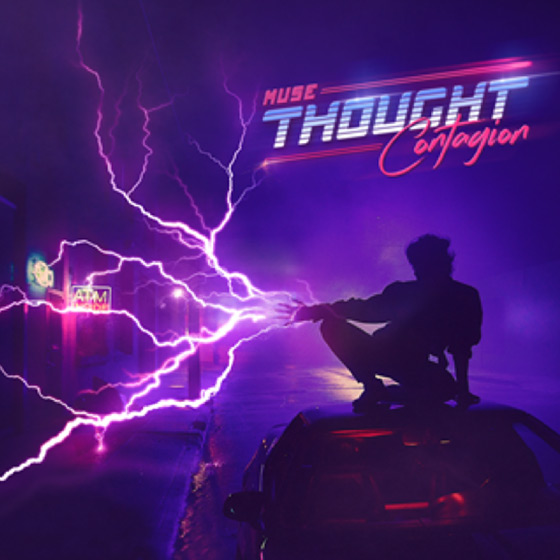 Muse: 'Thought Contagion' Lyrics, Stream & Download