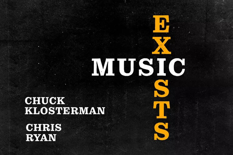 Chuck Klosterman Launches 'Music Exists' Podcast