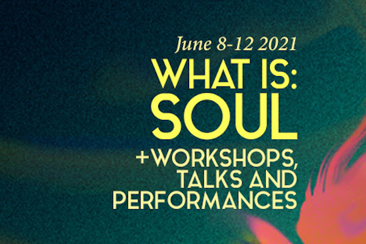 Toronto's Music Gallery Announces 'What Is: Soul' Virtual Festival