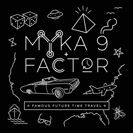 Myka 9 & Factor Famous Future Time Travel