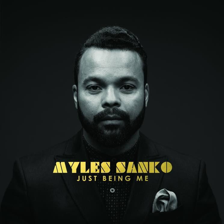 Myles Sanko  Just Being Me