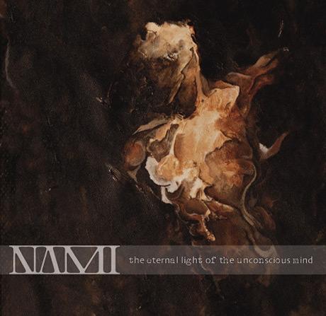 Nami 'The Eternal Light of the Unconscious Mind' (album stream)