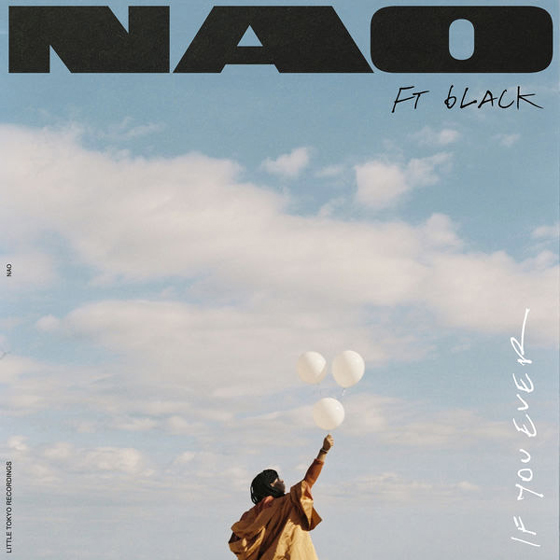 "Hear NAO and 6LACK Team Up for ""If You Ever"""