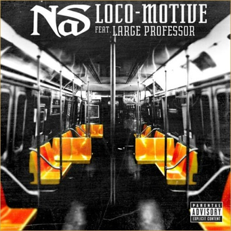 "Nas ""Loco-Motive"" (ft. Large Professor)"