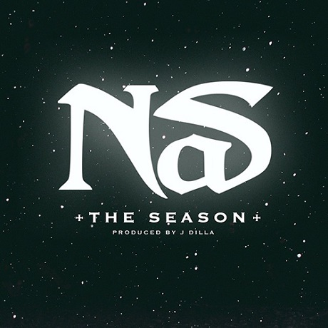 "Nas ""The Season"" (prod. by J Dilla)"