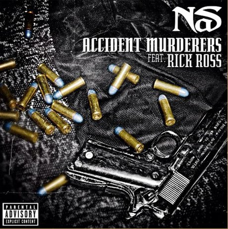 "Nas ""Accident Murderers"" (ft. Rick Ross)"