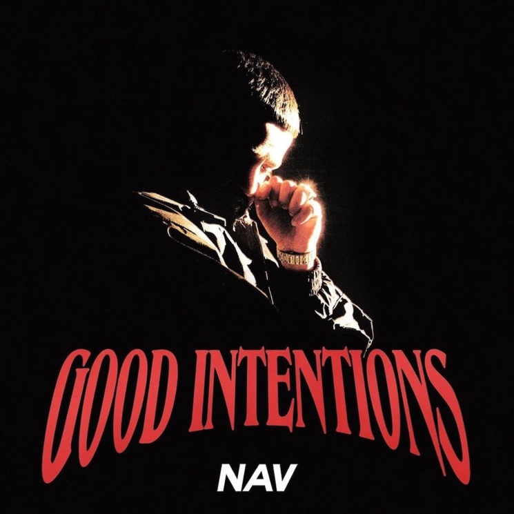 NAV's Blandness Is Unparalleled on 'Good Intentions'