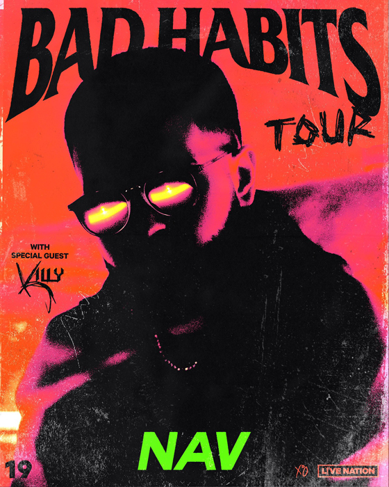 "NAV Maps Out ""Bad Habits Tour"" with Killy"