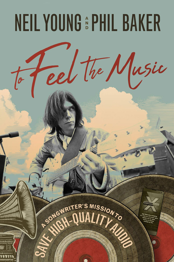 Neil Young Readies New Book 'To Feel the Music'