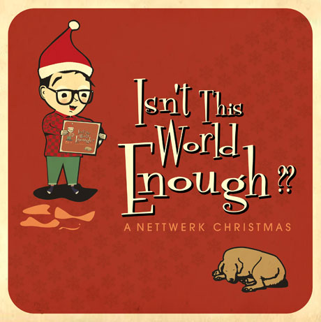 Various 'Isn't This World Enough: A Nettwerk Christmas' (album stream)