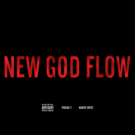 "Kanye West ""New God Flow"" (ft. Pusha T)"