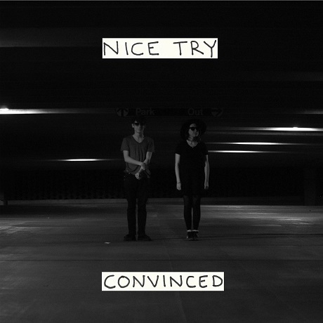 Nice Try 'Convinced' (EP stream)